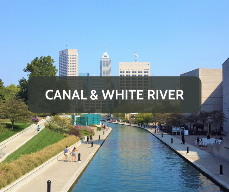 Canal & White River Downtown Neighborhood