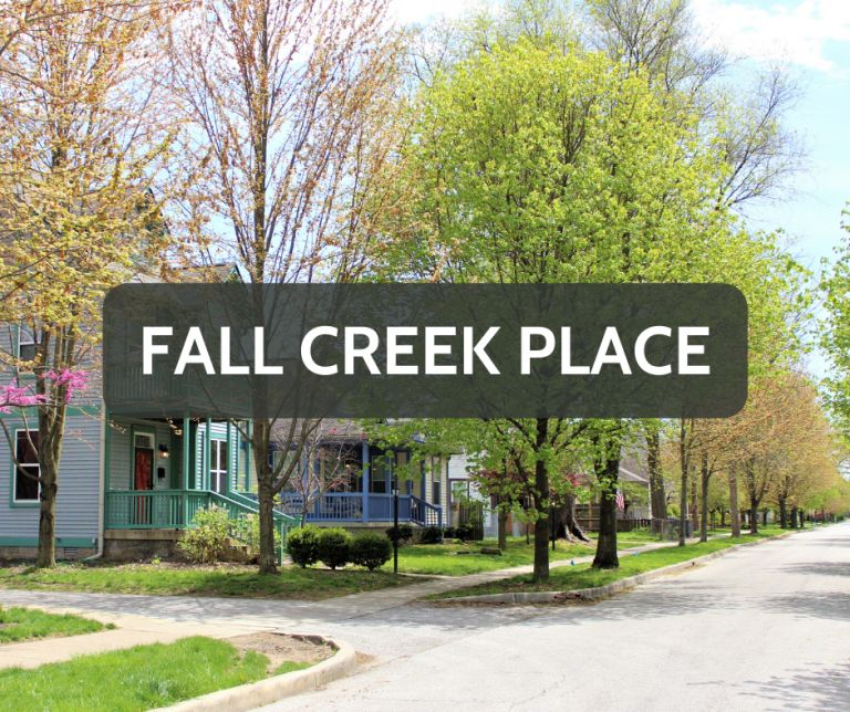Fall Creek Place Downtown Neighborhood
