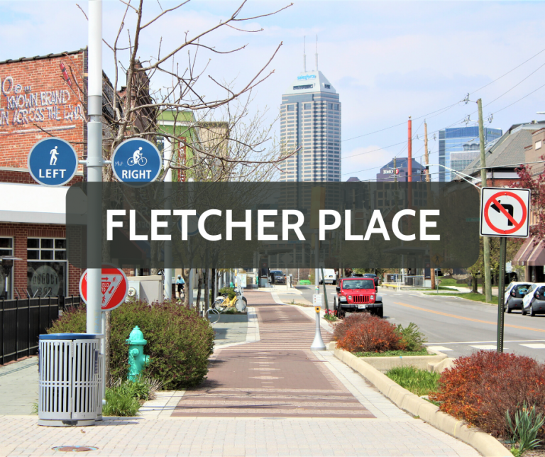 Fletcher Place Downtown Neighborhood