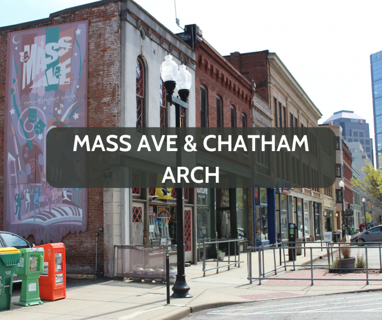 Mass Ave and Chatham Arch Downtown Neighborhood